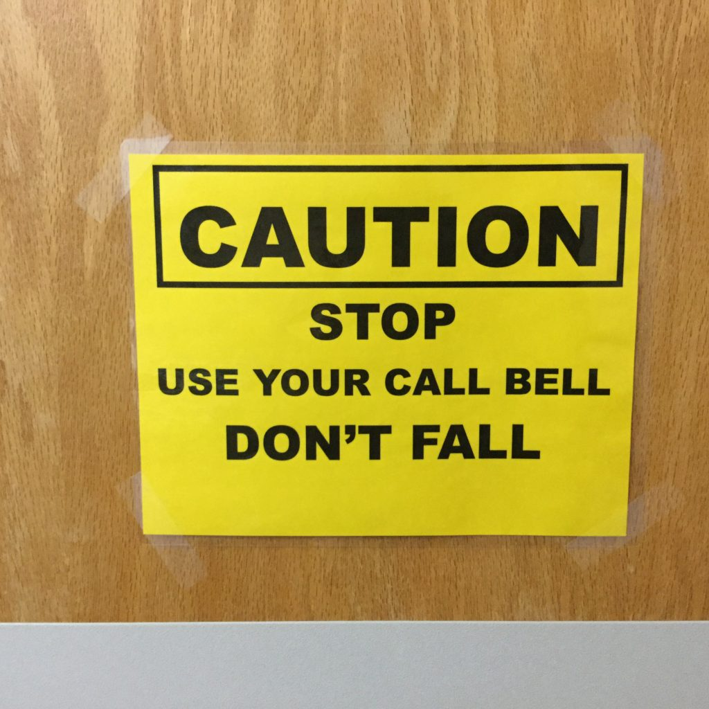 This sign was prominent when I checked into my hospital room on Sunday night.